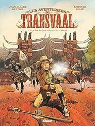 Les Aventuriers du Transvaal - Tome 02: La Mystérieuse cité d'Orphir (Les Aventuriers du Transvaal (2))