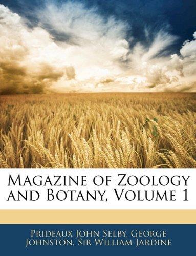 Magazine of Zoology and Botany, Volume 1