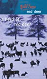 A Herd of Red Deer: A Study in Animal Behaviour (Wild Lives)