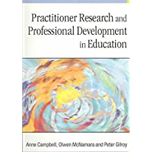 [Practitioner Research and Professional Development in Education] (By: Anne Campbell) [published: March, 2004]