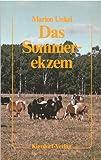 Das Sommerekzem und die Grundlagen seiner Vererbung Buch EINBAND 2.QUALITÄT