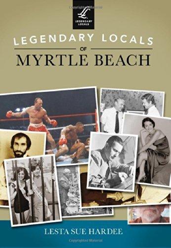 legendary-locals-of-myrtle-beach-by-lesta-sue-hardee-2014-06-02