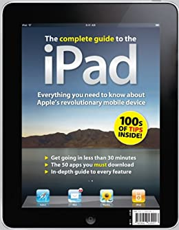 The Complete Guide to the iPad by [Grannell, Craig]
