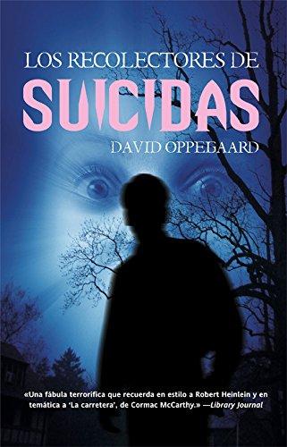 Los recolectores de suicidas (Eclipse nº 57) por David Oppegaard