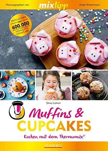mixtipp: Muffins und Cupcakes: Kochen mit dem Thermomix®