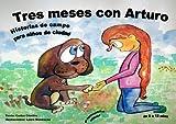 Tres meses con Arturo (Spanish Edition)