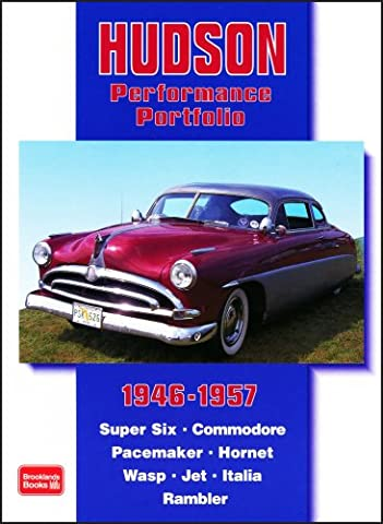 Hudson Performance Portfolio 1946-1957 (Brooklands Books Road Test Series): Super