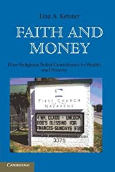 Faith and Money: How Religion Contributes to Wealth and Poverty by Lisa A. Keister (2011-09-05)