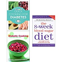 8 Week blood sugar diet, quick cooking for diabetes and diabetic cooking 3 books collection set
