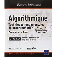 Algorithmique - Techniques fondamentales de programmation - Exemples en PHP (nombreux exercices corrigés) - 2ième édition (BTS, DUT Informatique) de Olivier ROLLET Sébastien ROHAUT (11 mars 2015) Broché