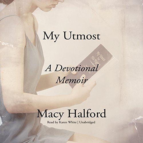 my-utmost-a-devotional-memoir