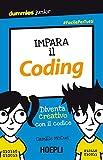 Impara il coding. Diventa creativo con il codice