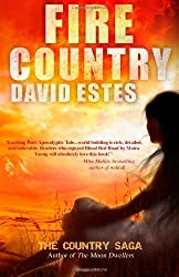 Fire Country: Volume 1 (The Country Saga)