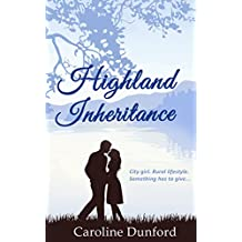 Highland Inheritance: A warm hearted romantic comedy