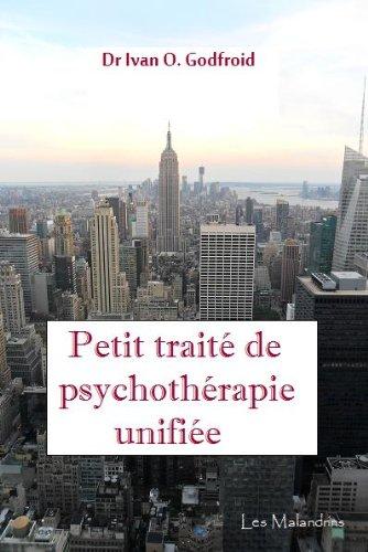 Petit traité de psychothérapie unifiée