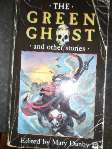 The Green ghost and other stories