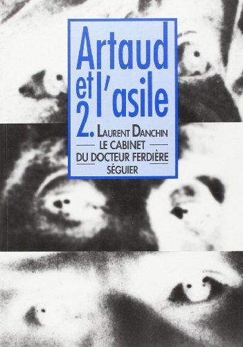 Artaud et l'asile, tome 2