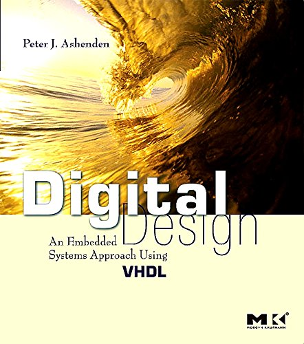 Digital Design (VHDL): An Embedded Systems Approach Using VHDL - Design System Vhdl Digital With