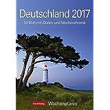 Deutschland - Kalender 2017: Wochenplaner, 53 Blatt mit Zitaten und Wochenchronik