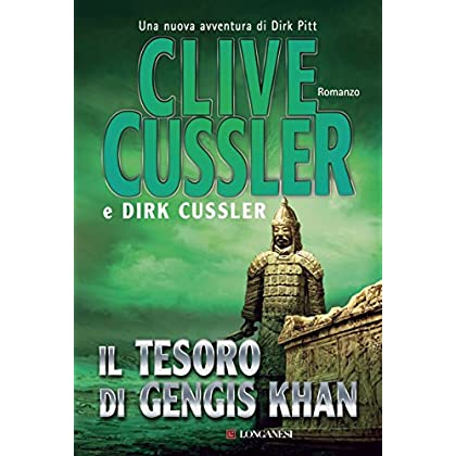 Il Tesoro Di Gengis Khan: Avventure Di Dirk Pitt