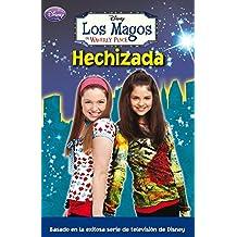 Hechizada (LOS MAGOS DE WAVERLY PLACE)