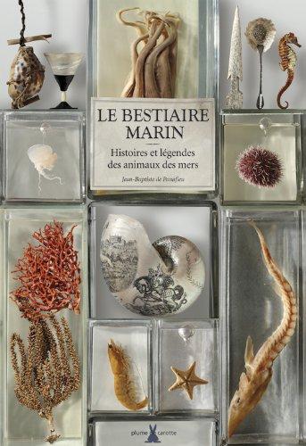Le Bestiaire Marin par Jean-baptiste De panafieu