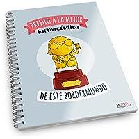 Missborderlike - Cuaderno anillas -Premio a la mejor farmacéutica de este bordermundo