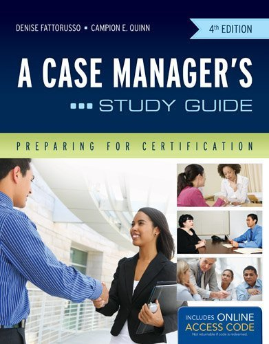 A Case Manager's Study Guide: Preparing for Certification by Denise Fattorusso (2012-06-25)