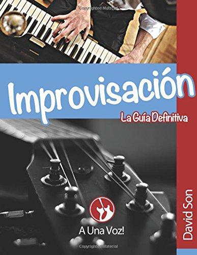 Improvisación: La guía definitiva
