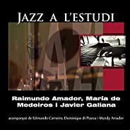 Jazz a L'Estudi: Amador Medeiros (feat. Edmundo Carneiro, Dominique Di Piazza, Mundy Ama