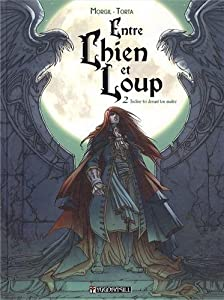 Entre Chien et Loup Edition simple Tome 2