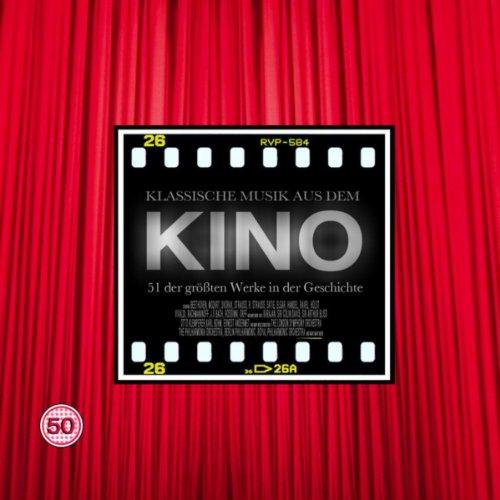 Klassische Musik aus dem Kino: 50 der größten, berühmtesten Stücke wie in den grössten und besten Filme aller Zeit gehört