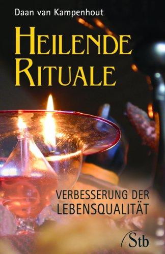 Heilende Rituale: Verbesserung der Lebensqualität (Daan Van Kampenhout)