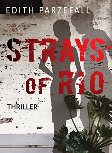 Strays of Rio by Edith Parzefall