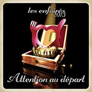 Attention au départ (Radio Version)