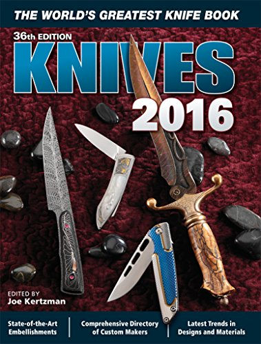 Knives (The World's Greatest Knife Book, Band 2016)