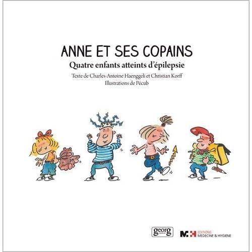 Anne et ses copains - quatre enfants atteints d'épilepsie