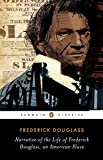 Narrative of Frederick Douglass (Penguin Classics)