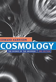 Cosmology: The Science of the Universe von [Harrison, Edward]