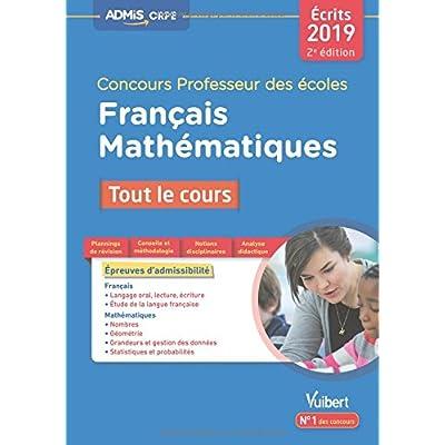 Concours Professeur des écoles (CRPE) Écrits 2019 - Tout le cours - Français et Mathématiques