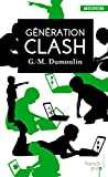 g?n?ration clash trilogie chris le prez tome 1