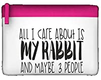 All I Care About Is My Rabbit And Maybe Three People Cute Funny Animal Themed Flat Pencil Case - PINK