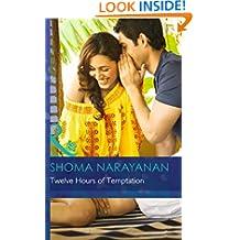 Twelve Hours of Temptation (Mills & Boon Hardback Romance)
