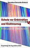 Schutz vor Erdstrahlen und Elektrosmog: Erdakupunktur und RAC - Technik