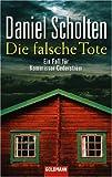 Die falsche Tote - Daniel Scholten