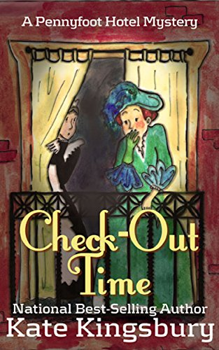 Check-out time (pennyfoot hotel book 5) (english edition)