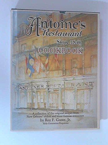 Antoine's Restaurant Since 1840 Cookbook by Roy F. Guste Jr. (1979-09-03)