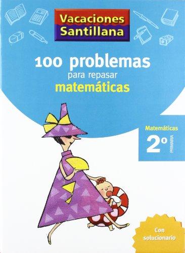 Vacaciónes Santillana, matemáticas, 2 Educación PriMaría. Cuaderno - 9788429408386 por Varios autores