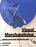 [(Visual Merchandising : Window and In-Store Displays for Retail)] [By (author) Tony Morgan] published on (October, 2011)