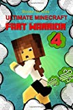 Books for Kids: Ultimate Minecraft Fart Warrior 4: (A Hilarious Book for Kids Age 6-10) (Unofficial Minecraft book) (fart books)